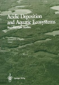 Acidic Deposition and Aquatic Ecosystems