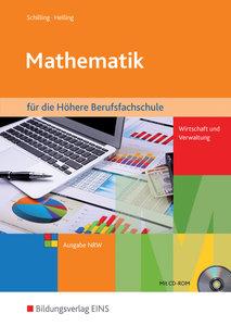 Mathematik für die Höhere Berufsfachschule Wirtschaft und Verwal