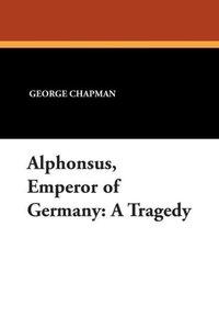 Alphonsus, Emperor of Germany
