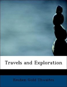 Travels and Exploration