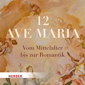 12 Ave Maria, 1 Audio-CD