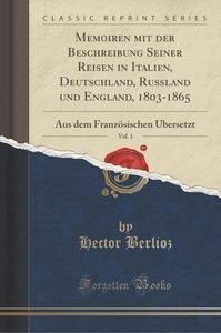 Memoiren mit der Beschreibung Seiner Reisen in Italien, Deutschl