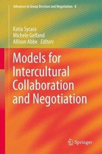 Models for Intercultural Collaboration and Negotiation