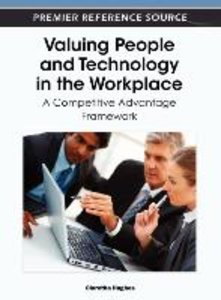 Valuing People and Technology in the Workplace: A Competitive Ad