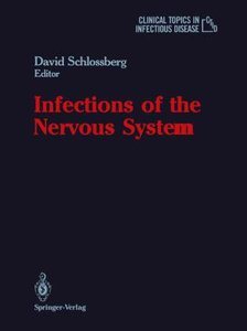 Infections of the Nervous System