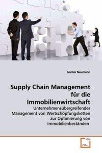 Supply Chain Management für die Immobilienwirtschaft