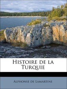 Histoire de la Turquie Volume 6