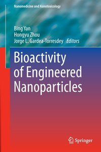 Bioactivity of Engineered Nanoparticles