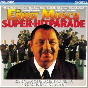 Die Ernst Mosch Superhitparade