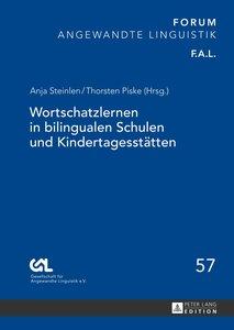 Wortschatzlernen in bilingualen Schulen und Kindertagesstätten