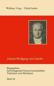 Johann Wolfgang von Goethe als Naturwissenschaftler