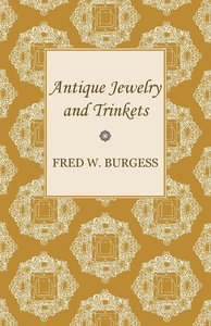 Antique Jewelry and Trinkets