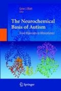 The Neurochemical Basis of Autism