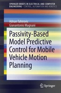 Passivity-Based Model Predictive Control for Mobile Vehicle Moti