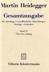 Gesamtausgabe Abt. 3 Unveröffentliche Abhandlungen Bd. 70. Über