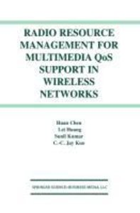 Radio Resource Management for Multimedia QoS Support in Wireless