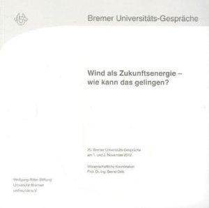 Wind als Zukunftsenergie - wie kann das gelingen?