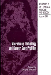 Microarray Technology and Cancer Gene Profiling