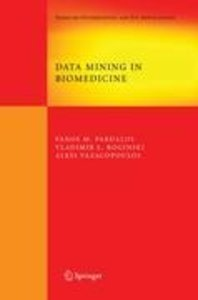 Data Mining in Biomedicine