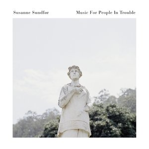 Music For People In Trouble (LP)