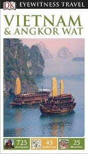 Eyewitness Travel Guide: Vietnam and Angkor Wat