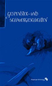 Gespenster- und Schauergeschichten