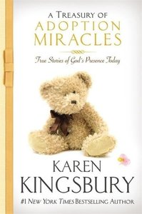 A Treasury of Adoption Miracles