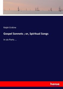 Gospel Sonnets ; or, Spiritual Songs