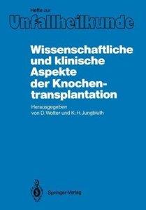 Wissenschaftliche und klinische Aspekte der Knochentransplantati