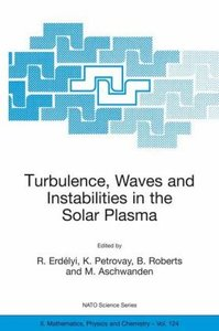 Turbulence, Waves and Instabilities in the Solar Plasma