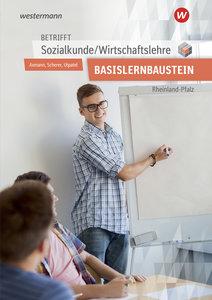 Betrifft Sozialkunde / Wirtschaftslehre. Arbeitsheft. Rheinland-