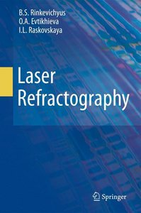 Laser Refractography