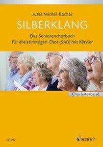 Silberklang. Chorbuch