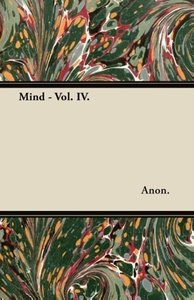 Mind - Vol. IV.