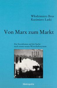 Von Marx zum Markt