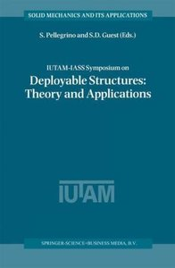 IUTAM-IASS Symposium on Deployable Structures: Theory and Applic