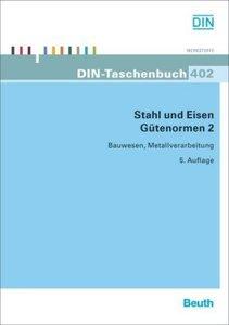 Stahl und Eisen: Gütenormen 2