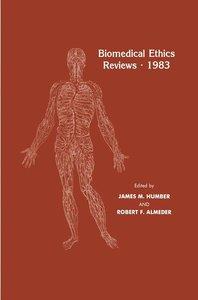 Biomedical Ethics Reviews · 1983