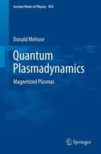 Quantum Plasmadynamics
