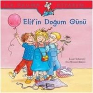 Elifin Dogum Günü