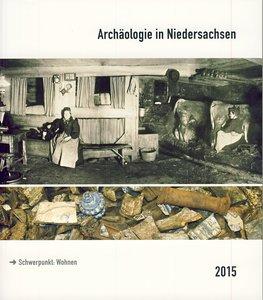 Archäologie in Niedersachsen Band 18/2015