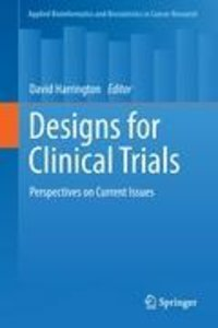 Designs for Clinical Trials