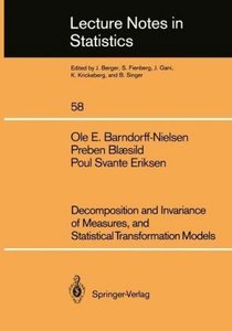 Decomposition and Invariance of Measures, and Statistical Transf