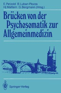 Brücken von der Psychosomatik zur Allgemeinmedizin