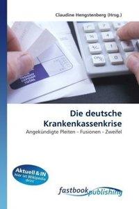 Die deutsche Krankenkassenkrise