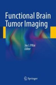 Functional Brain Tumor Imaging
