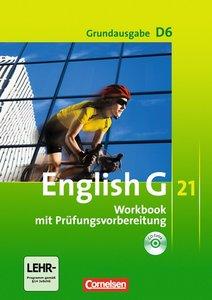 English G 21 - Grundausgabe D 06: 10. Schuljahr. Workbook mit CD
