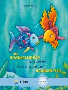 Der Regenbogenfisch lernt verlieren. Kinderbuch Deutsch-Englisch