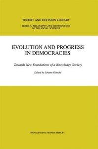Evolution and Progress in Democracies