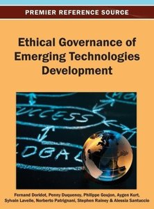 Ethical Governance of Emerging Technologies Development